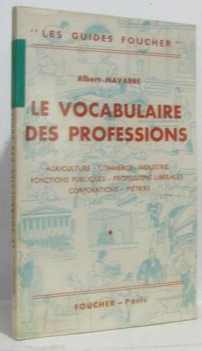 Le vocabulaire des professions --- agriculture commerce: Navarre Albert