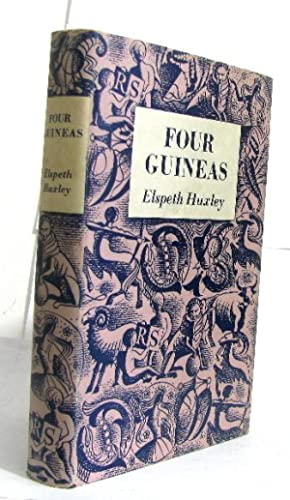Four guineas: Huxley Elspeth