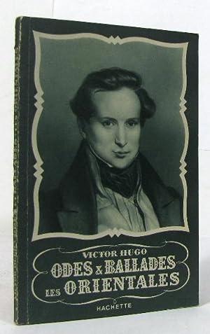 Odes & ballades les orientales: Hugo Victor