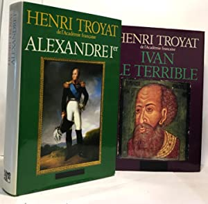 Alexandre 1er + Ivan le terrible --- 2 volumes