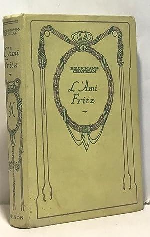 L'ami fritz: Erckmann Chatrian