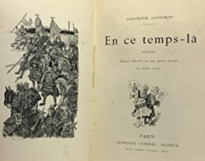En ce temps là - contes - illustré de 115 dessins de Henri Pille