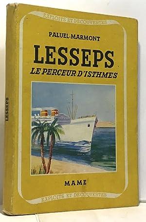 Lesseps le perceur d'Isthmes: Paluel-Marmont