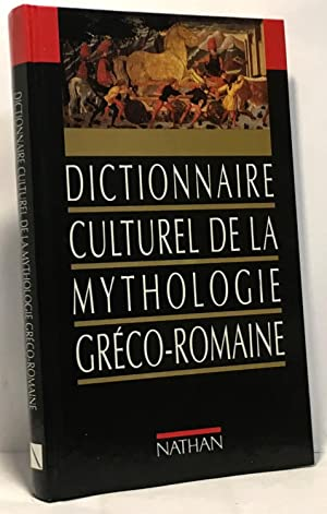 Dictionnaire culturel de la mythologie greco romaine