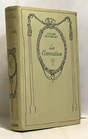 La convention - révolution française: Michelet Jules