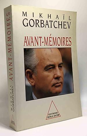 Avant-mémoires: Gorbatchev Mikhaïl