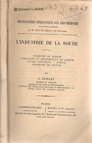 L'industrie de la soude: Guillet L.