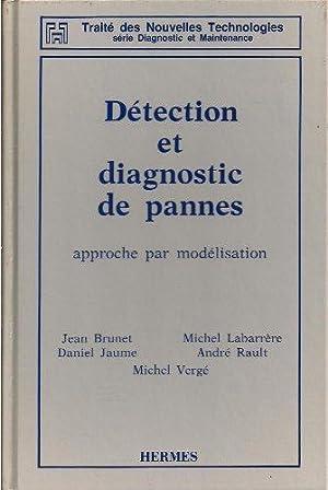 Détection et diagnostic de pannes : approche par modélisation: Brunet
