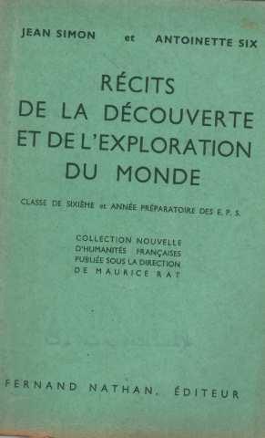 Récits de la découverte et de l'exploration: Simon Jean, Six