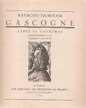 Gascogne. types et coutumes: Escholier Raymond
