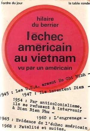 L'échec américain au vietnam vu par un: Du Berrier Hilaire