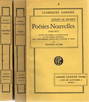 Premières poésie 1829-1835. Poesies nouvelles 1836-1852 suivies: De Musset Alfred
