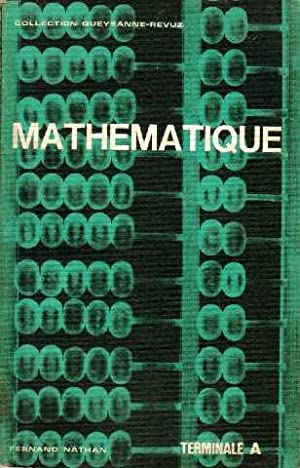 Mathématique terminale A: Pitel Gilbert, Durant