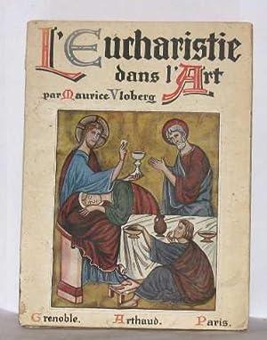 L'eucharistie dans l'art vol I: Vloberg Maurice