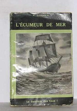 L'écumeur de mer: Cooper F.