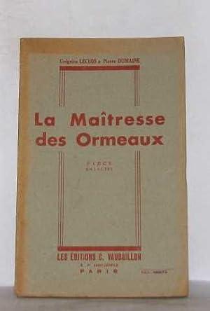 La maitresse des ormeaux pièce en 3: Leclos Grégoire, Dumaine