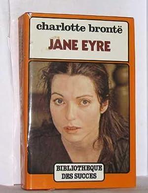 Jane Eyre (Bibliothèque des succès): Charlotte Brontë, Jules