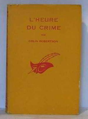 L'heure du crime: Robertson Colin