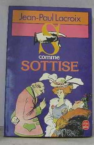 S comme sottise. : bourdes, perles, coquilles,: Lacroix-J.P
