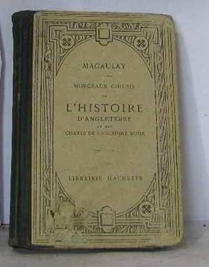 Morceaux choisis de l'Histoire d'Angleterre et des: Macaulay