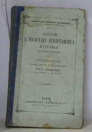 Selectae e profanis scriptoribus historiae: Heuzet Auctore