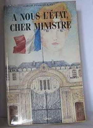A nous l'Etat cher ministre: Caty Gilbert-François