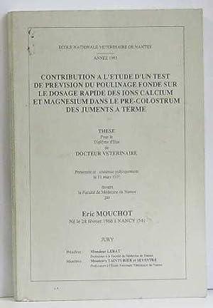 Contribution à l'étude d'un test de prévision: Mouchot Eric