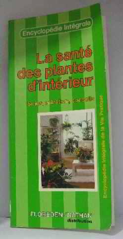 Entdecken sie die b cher der sammlung vie pratique for Encyclopedie plantes interieur
