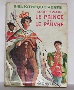 Le prince et le pauvre: Twain Mark