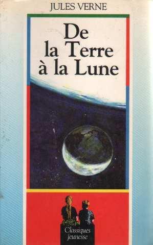 De la Terre à la lune: Jules Verne