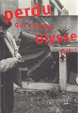 Perdu qui comme Ulysse fait un long: Pasquiers, Olivier