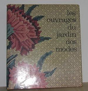 Les ouvrages du jardin des modes: Collectif