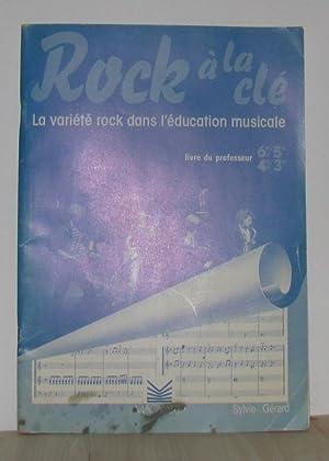 Rock a la clé professeur: Gérard