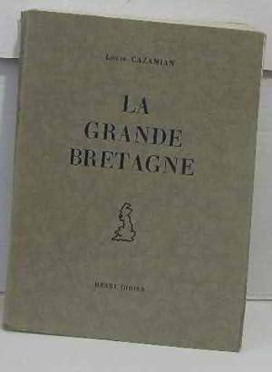 La grande bretagne: Cazamian Louis