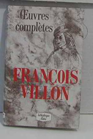 Oeuvres complètes: Villon François