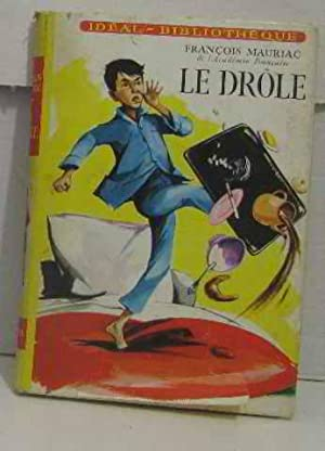 Le drole: Mauriac François