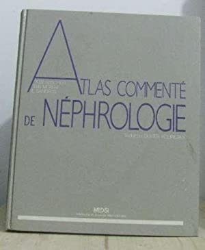 Atlas commenté de néphrologie: Collectif