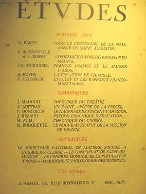 Etudes. Revue mensuelle fondée en 1856 par: AUGUSTIN (saint) /
