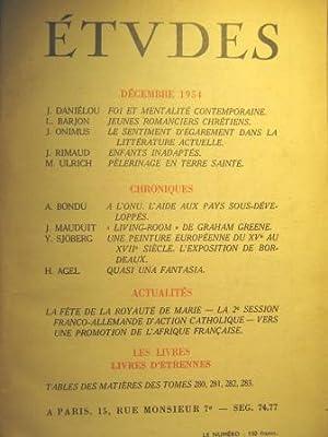 Etudes. Revue mensuelle fondée en 1856 par: Foi / Mentalités