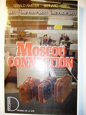 Moscou Connection.: AMSTER (Gérald) et