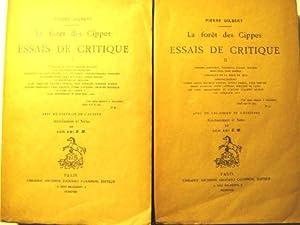 La Forêt des Cippes. Essais de Critique.: GILBERT (Pierre).