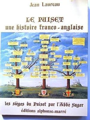 Le Puiset. Une histoire franco-anglaise. Suivi du: LAUREAU (Jean).