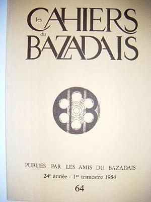 Les Cahiers du Bazadais. N° 64. Vingt-quatrième: MALHERBE (Marc) /
