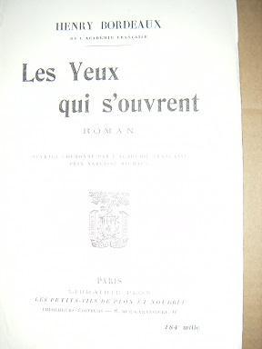 Les Yeux qui s'ouvrent. Roman.: BORDEAUX (Henry).