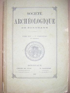 Société Archéologique de Bordeaux. (Tome XXI-1er Fascicule).: Hameçons / Paléolithique