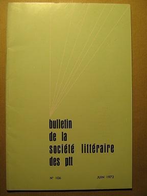 Bulletin de la Société Littéraire des P.T.T.: KANTERS (Robert) /
