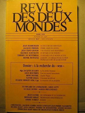 Revue des Deux Mondes. Mensuel. ANNEE 1992: Foi / Catholicisme