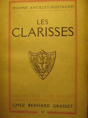 Les Clarisses. 5e tirage.: ANCELET-HUSTACHE (Jeanne).