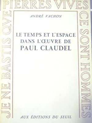 Le Temps et l'Espace dans l'oeuvre de: VACHON (André).