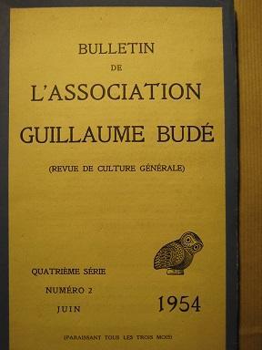 Bulletin de l'Association Guillaume Budé. Revue de: Humanisme / MALYE